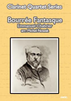 Bourrée Fantasque - Emmanuel Chabrier - arr. Michel Nowak