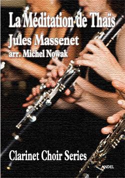 La Méditation du Thaïs - Jules Massenet - arr. Michel Nowak