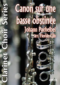 Canon sur une basse obstinée - Johann Pachelbel - arr. Floride Clin