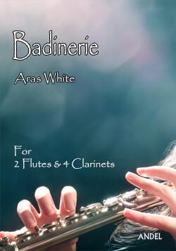 Badinerie - Aras White