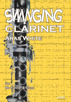 Swinging Clarinet - Aras White
