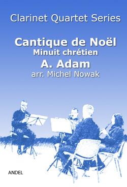 Cantique de Noël - Minuit chrétien - A. Adam - arr. Michel Nowak