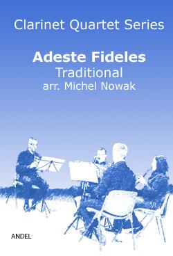 Adeste Fideles - traditional - arr. Michel Nowak