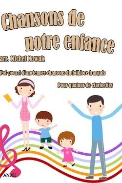 Chansons de notre enfance - arr. Michel Nowak