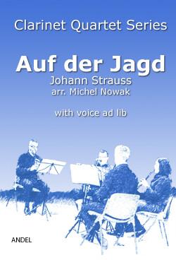 Auf der Jagd - Johann Strauss - arr. Michel Nowak