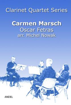 Carmen Marsch - Oscar Fetras - arr. Michel Nowak