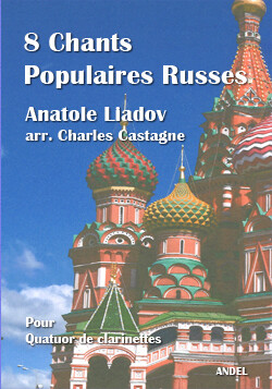 8 Chants Russes - Anatole Liadov - arr. Charles Castagne