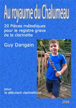 Au Royaume du Chalumeau - Guy Dangain