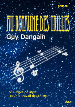 Au royaume des trilles - Guy Dangain