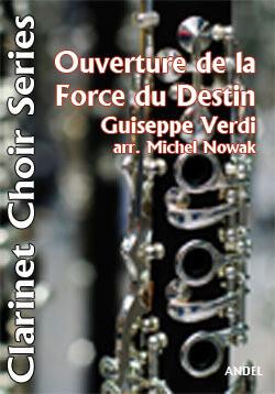 Ouverture de la Force du Destin - Giuseppe Verdi - arr. Michel Nowak