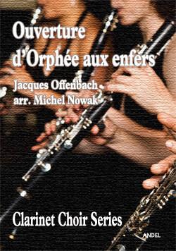 Ouverture d'Orphée aux Enfers - Jacques Offenbach - arr. Michel Nowak