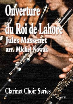 Ouverture du Roi de Lahore - Jules Massenet - arr. Michel Nowak