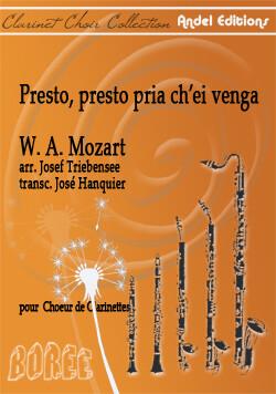Presto, presto pria ch'ei venga - W. A. Mozart - arr. J. Tribensee - J. Hanquier