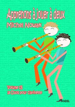 Apprenons à jouer à deux - Michel Nowak - Vol 1B
