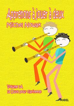 Apprenons à jouer à deux - Michel Nowak - Vol 1A
