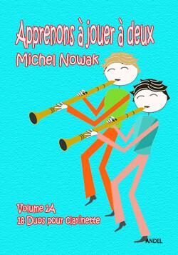 Apprenons à jouer à deux - Michel Nowak - Vol 2A