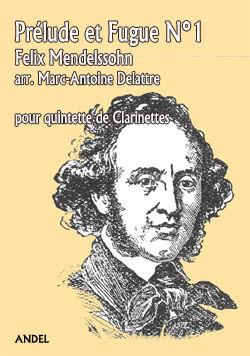 Prélude et Fugue N°1 - Felix Mendelssohn - arr. Marc-Antoine Delattre