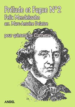 Prélude et Fugue N°2 - Felix Mendelssohn - arr. Marc-Antoine Delattre