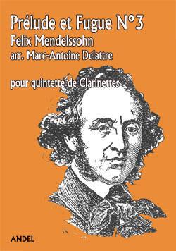Prélude et Fugue N°3 - Felix Mendelssohn - arr. Marc-Antoine Delattre
