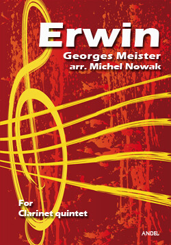 Erwin - Georges Meister - arr. Michel Nowak