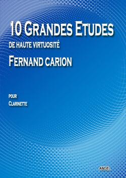 10 Grandes Etudes - de Haute Virtuosité - Fernand Carion