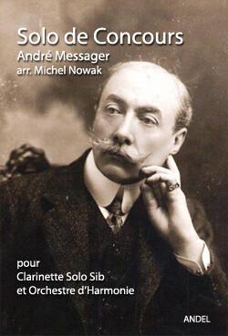 Solo de Concours - André Messager - arr. Michel Nowak