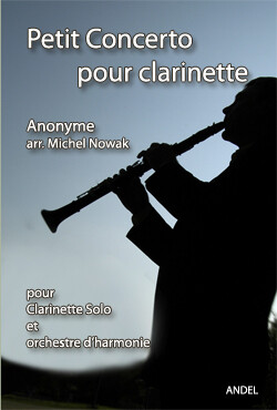 Petit Concerto pour clarinette - Anonyme - arr. Michel Nowak