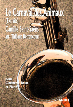 Carnaval des Animaux (extraits) - Camille Saint-Saëns - T. Bétrancourt