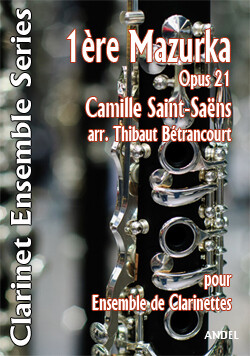 1ère Mazurka Op 21 - Camille Saint-Saëns - arr. Thibaut Bétrancourt