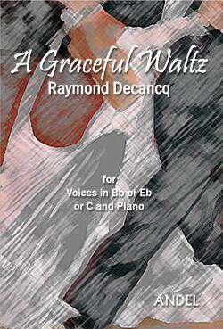 A Graceful Waltz - Raymond Decancq