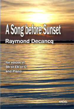 A Song before Sunset - Raymond Decancq