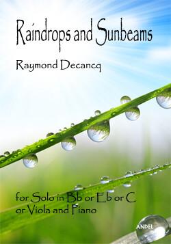 Raindrops and Sunbeams - Raymond Decancq