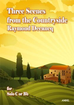 Three scenes from the Countryside - Raymond Decancq