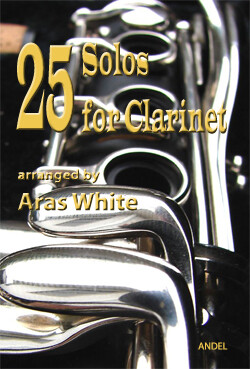 25 Solos for Clarinet - Aras White