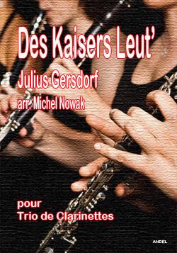 Des Kaisers Leut' - Julius Gersdorf - arr. Michel Nowak