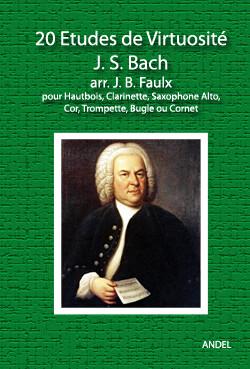 20 Etudes de Virtuosité - J. S. Bach - arr. J. B. Faulx
