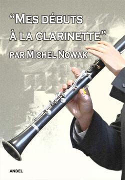 Mes débuts à la clarinette - par Michel Nowak