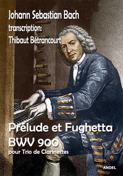 Prélude et Fughetta - J. S. Bach - transc. Thibaut Bétrancourt