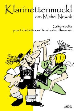 Klarinettenmuckl - arr. Michel Nowak