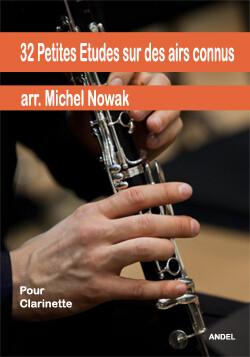 32 Petites Etudes sur des airs connus - arr. Michel Nowak
