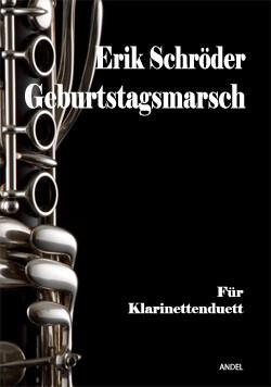 Geburtstagsmarsch - Erik Schröder