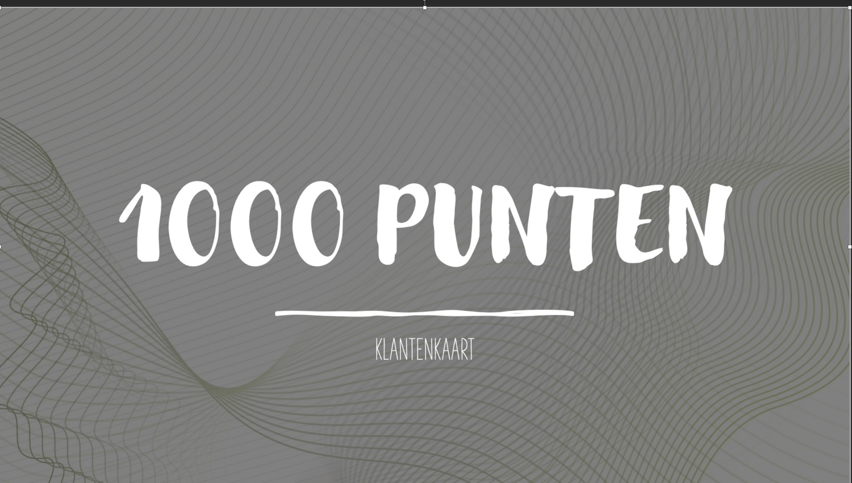 KLANTENKAART 1000 PUNTEN  (NIET TIJDENS FEESTDAGEN!)
