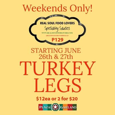 Smoked Turkey Leg Weekends In Store Only!