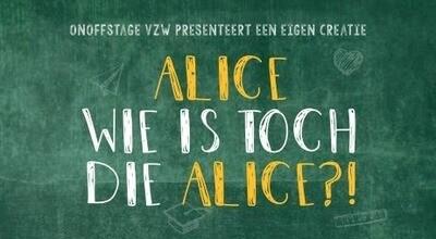 Ticket Alice wie is toch die Alice  2/10/21 om 15u30