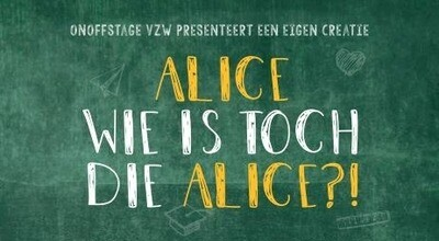 Ticket Alice wie is toch die Alice 3/10/21 om 11u