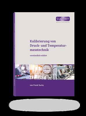 Kalibrierung von Druck- und Temperaturmesstechnik