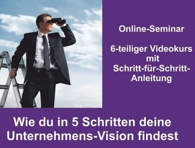 Online-Seminar Unternehmens-Vision