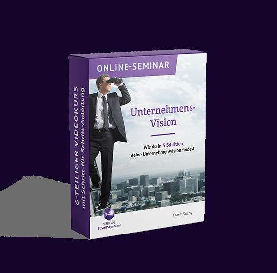 Online-Seminar Unternehmens-Vision, 6-teiliger Videokurs mit Schritt-für-Schritt-Anleitung