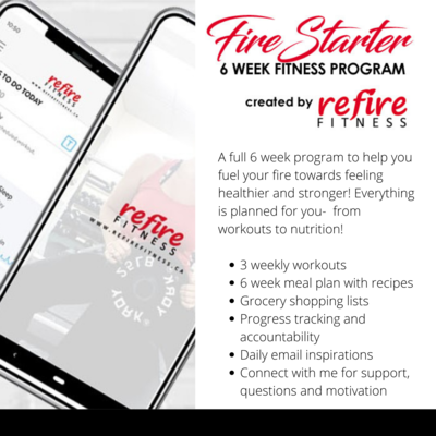 Refire FireStarter (6 Week Program)