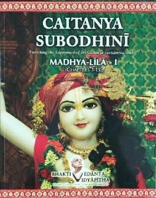 Chaitanya Subhodini-Madhya Lila I ( Chapters 1-13):ENGLISH